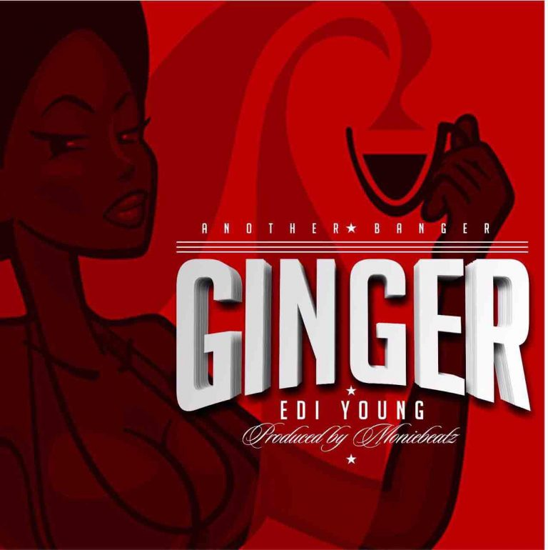 """Edi Young is Back With """"Ginger"""""""