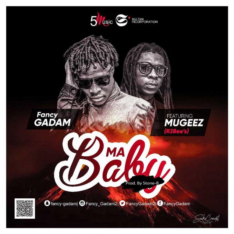 Listen & Download : Ma Baby By Fancy Gadam Ft. Mugeez