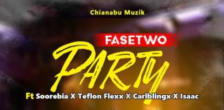 Party with Fasetwo Chianabu