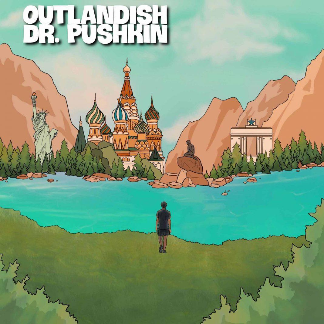 OUTLANDISH DR PUSHKIN